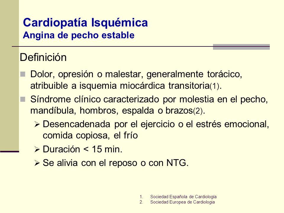 Dolor, opresión o malestar, generalmente torácico, atribuible a isquemia miocárdica transitoria (1). Síndrome clínico caracterizado por molestia en el