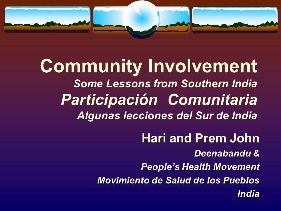 2 Community Health Salud Comunitaria Community involvement in health or development is not value neutral.
