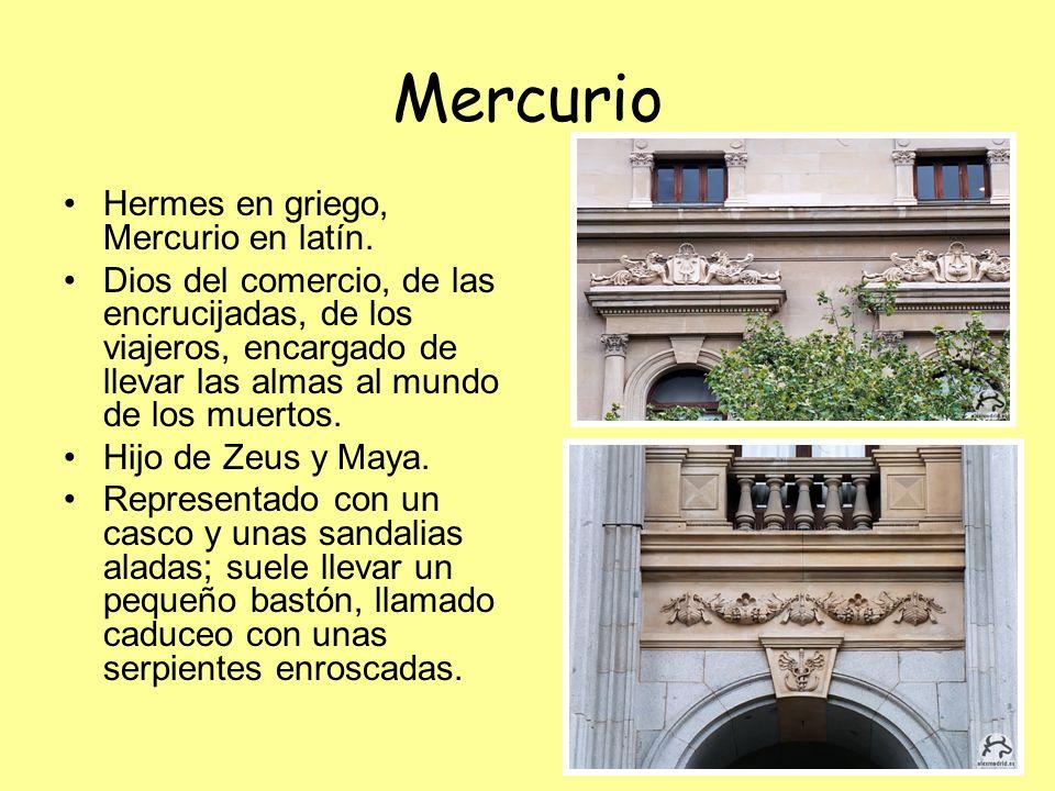 Mercurio Hermes en griego, Mercurio en latín. Dios del comercio, de las encrucijadas, de los viajeros, encargado de llevar las almas al mundo de los m