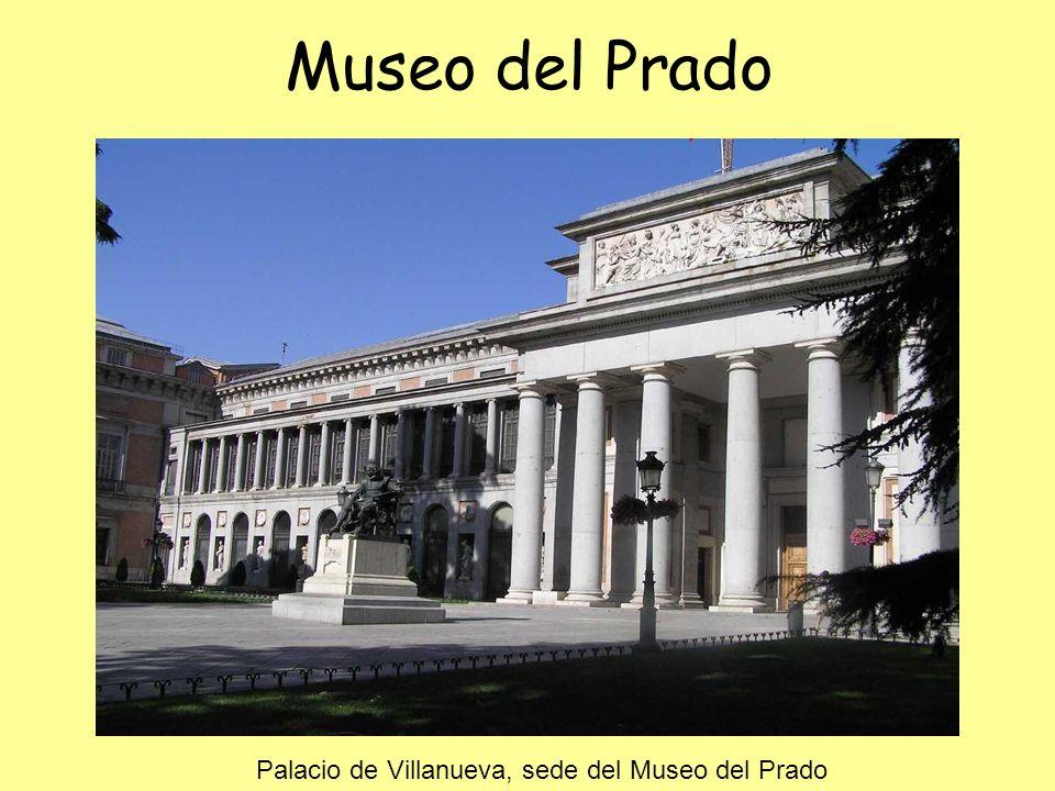 Museo del Prado Palacio de Villanueva, sede del Museo del Prado