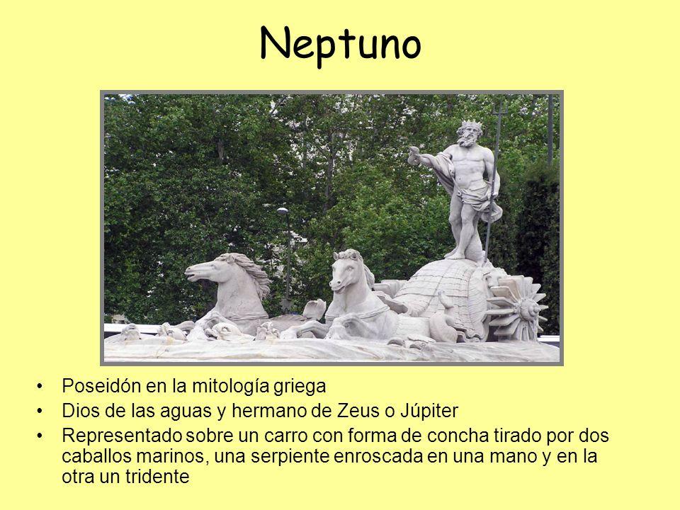 Neptuno Poseidón en la mitología griega Dios de las aguas y hermano de Zeus o Júpiter Representado sobre un carro con forma de concha tirado por dos c