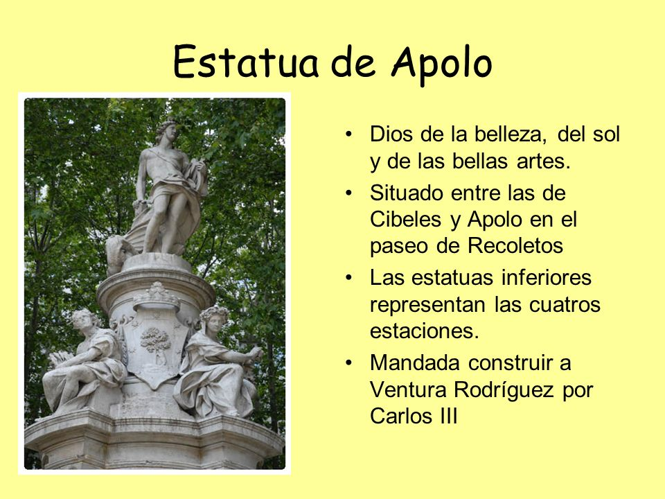 Estatua de Apolo Dios de la belleza, del sol y de las bellas artes. Situado entre las de Cibeles y Apolo en el paseo de Recoletos Las estatuas inferio