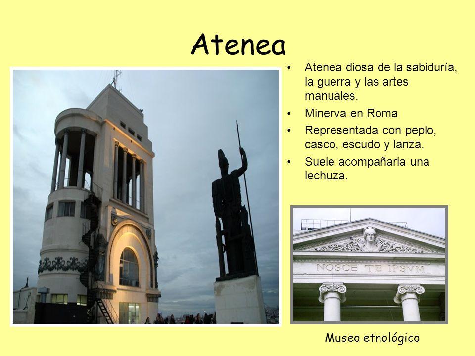 Atenea Atenea diosa de la sabiduría, la guerra y las artes manuales. Minerva en Roma Representada con peplo, casco, escudo y lanza. Suele acompañarla