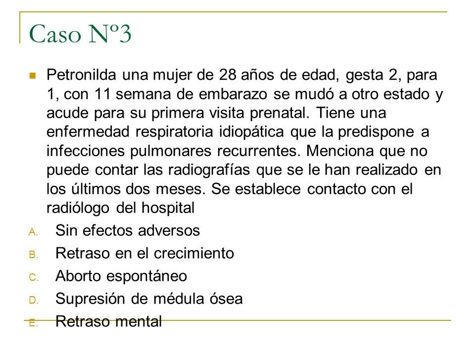 Caso Nº3 Petronilda una mujer de 28 años de edad, gesta 2, para 1, con 11 semana de embarazo se mudó a otro estado y acude para su primera visita pren