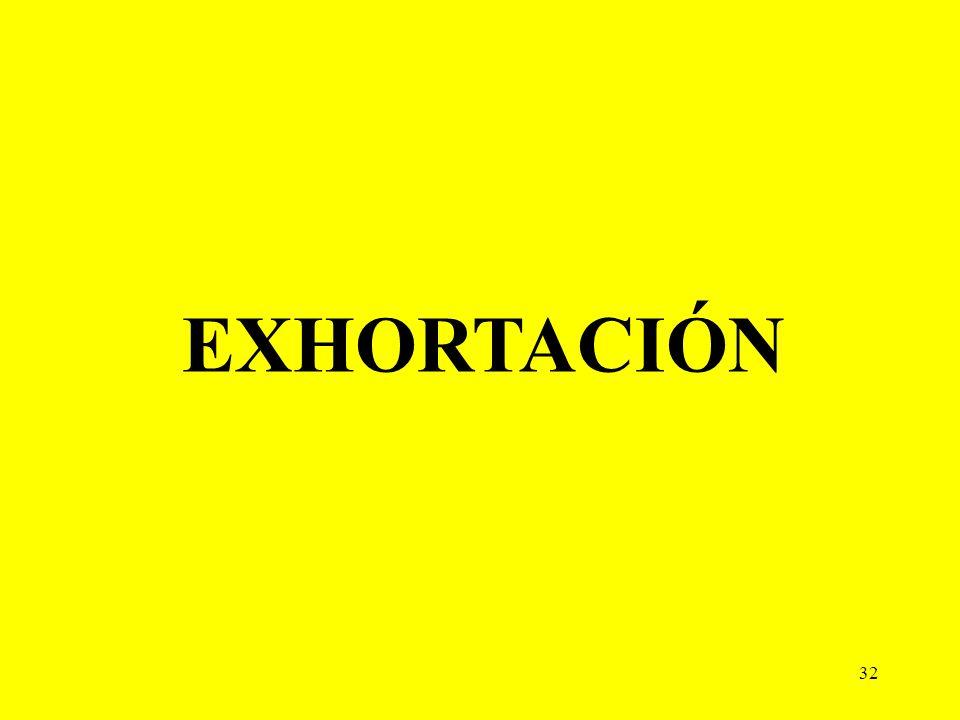 32 EXHORTACIÓN