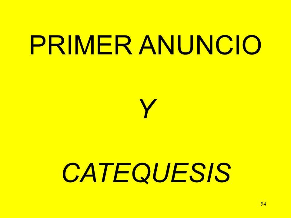 54 PRIMER ANUNCIO Y CATEQUESIS