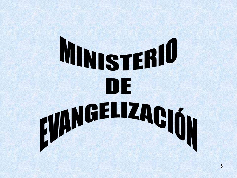 34 Acciones para el desarrollo de la función: Deben hacer el curso de visiteo, evangelización, casas de reunión, misión evangelizadora y el curso de Cómo dar los Retitos de Evangelización.