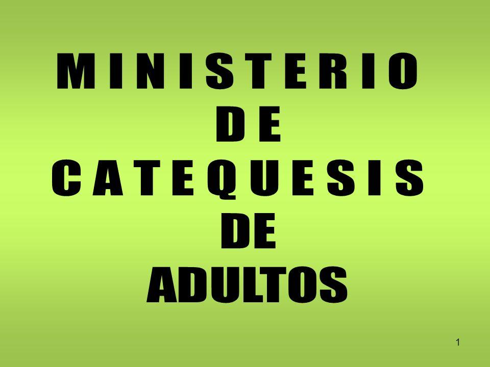 32 La historia de la Iglesia no ha sido sino una historia de la Catequesis.