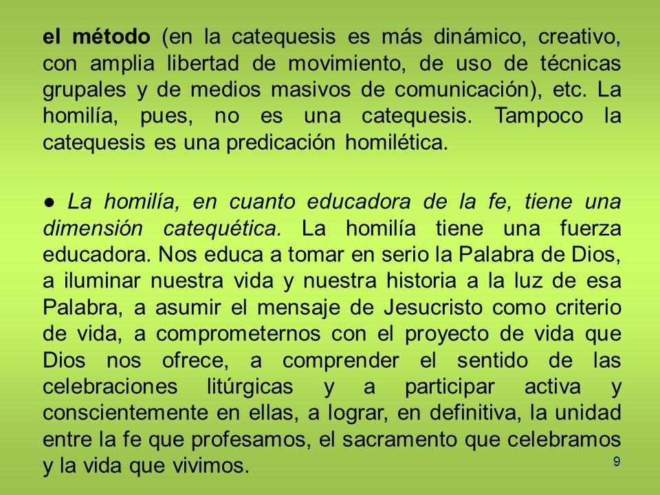 40 Destinatarios de la catequesis Al hablar de los destinatarios, el Papa menciona en primer lugar la catequesis a los niños y a los jóvenes.