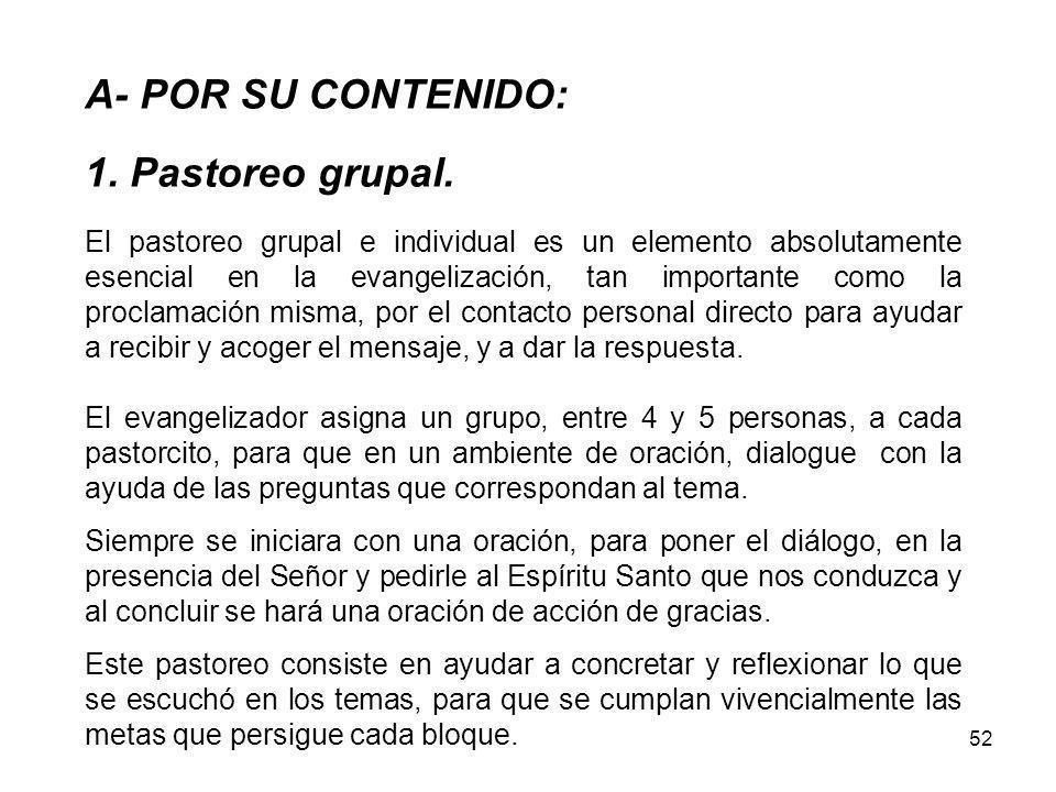 52 A- POR SU CONTENIDO: 1.Pastoreo grupal.
