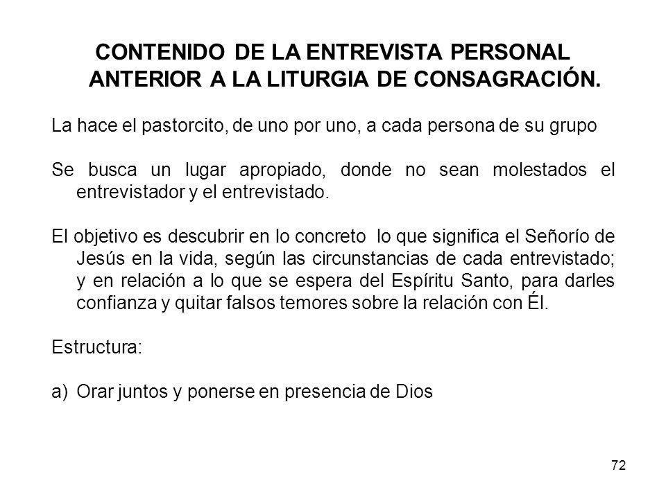 72 CONTENIDO DE LA ENTREVISTA PERSONAL ANTERIOR A LA LITURGIA DE CONSAGRACIÓN.
