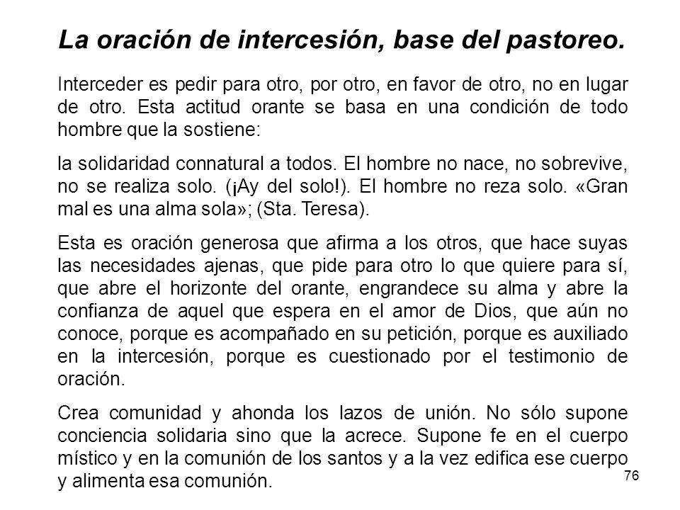 76 La oración de intercesión, base del pastoreo.