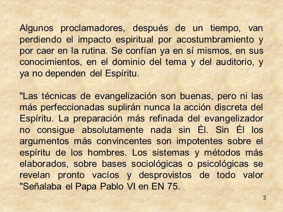 2 IDONEIDAD DEL EVANGELIZADOR Para el Ministerio de Evangelización, no cualquier persona está llamada; son necesarias ciertas condiciones previas y pe