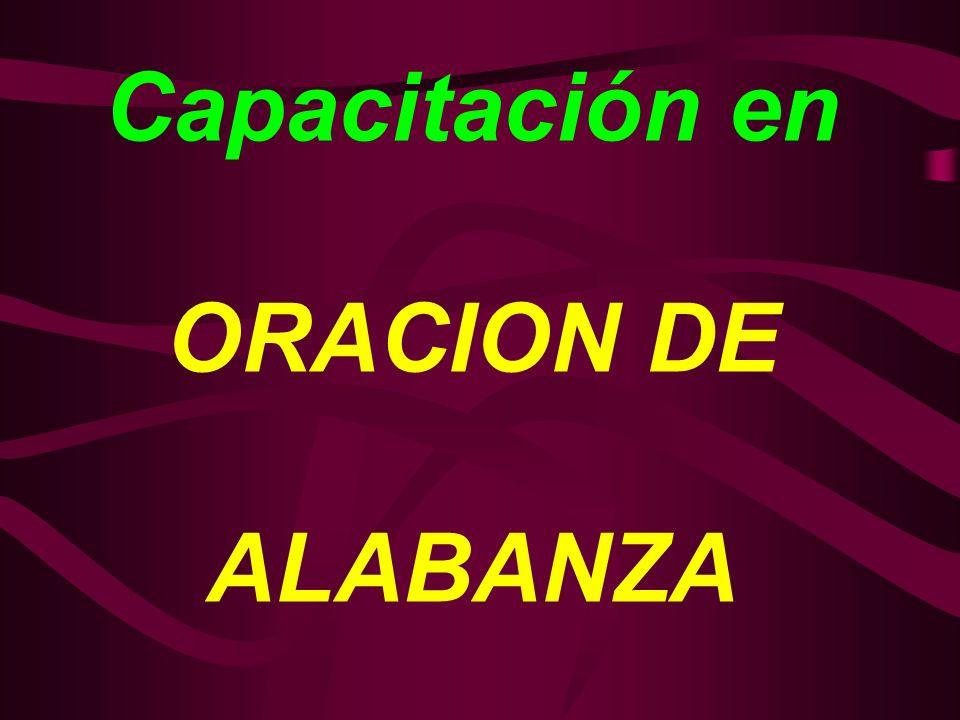 Capacitación en ORACION DE ALABANZA