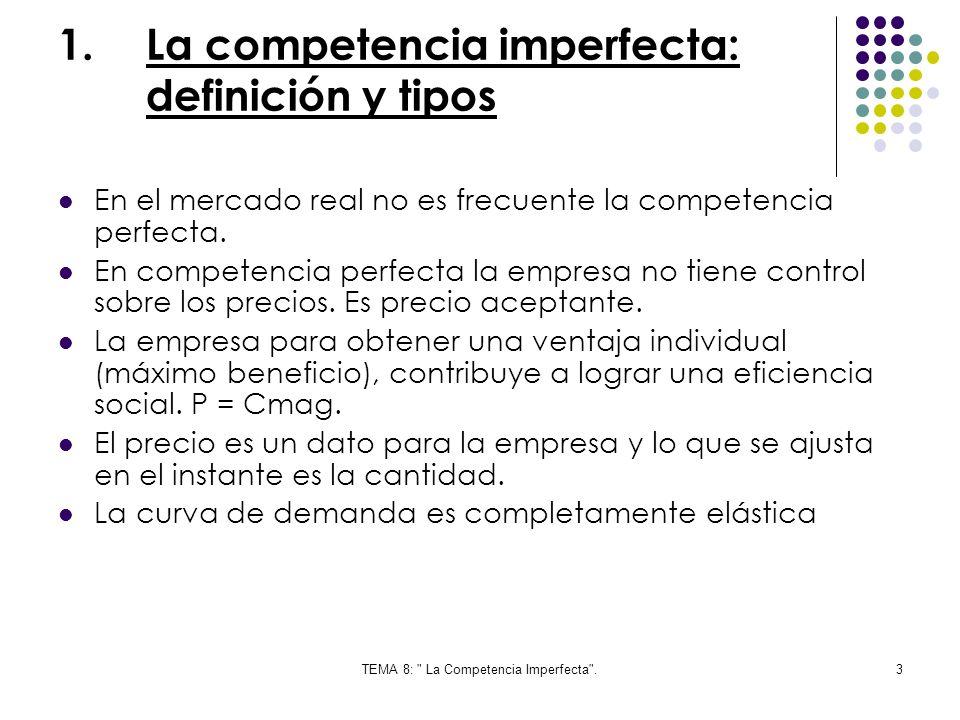 TEMA 8: La Competencia Imperfecta .44 Oligopolio Cooperativo: Pocas empresas acuerdan actuar conjuntamente con el fin de conseguir beneficios máximos.