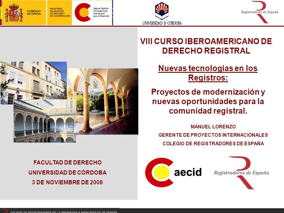 Nuevas tecnologías en los Registros: Proyectos de modernización y nuevas oportunidades para la comunidad registral.