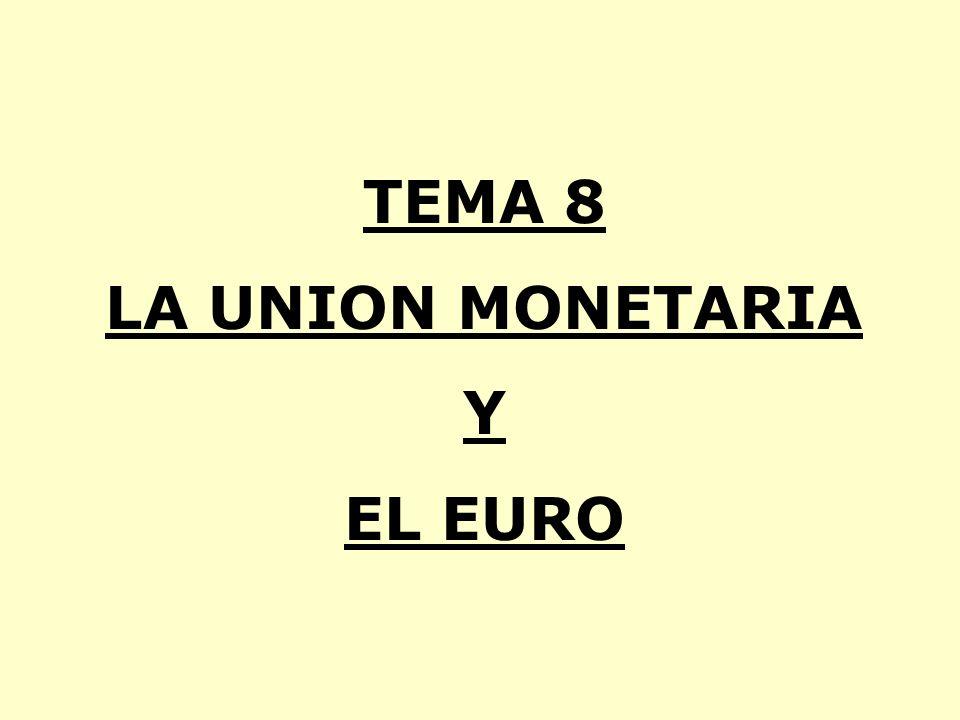 INTRODUCCION.EL SISTEMA MONETARIO EUROPEO PREVIO A LA UNION MONETARIA.