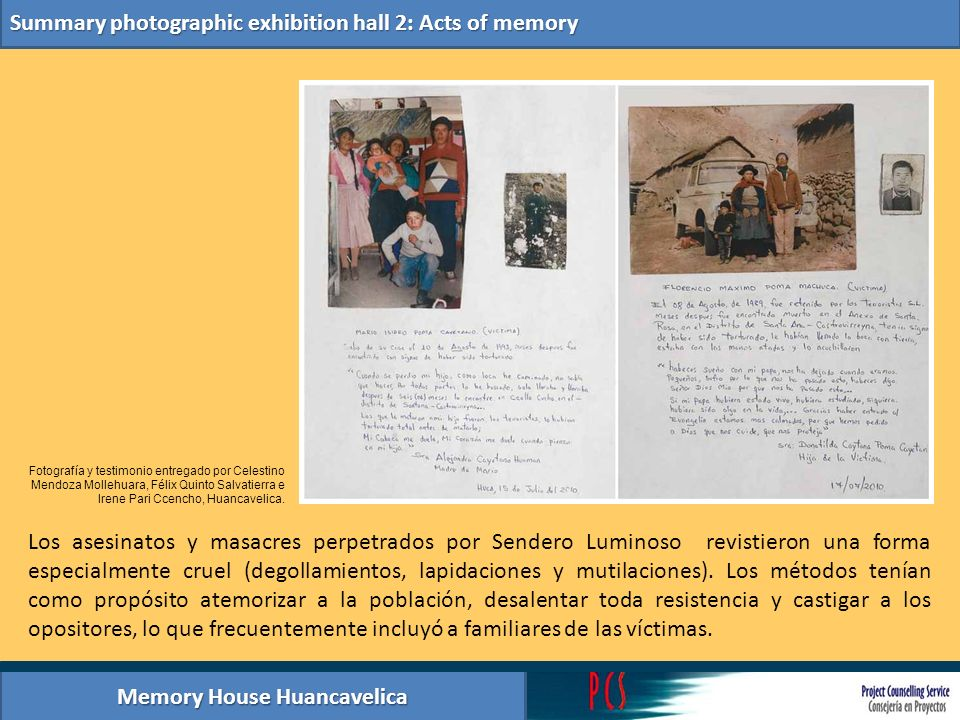 Memory House Huancavelica Summary photographic exhibition hall 2: Acts of memory Los asesinatos y masacres perpetrados por Sendero Luminoso revistiero