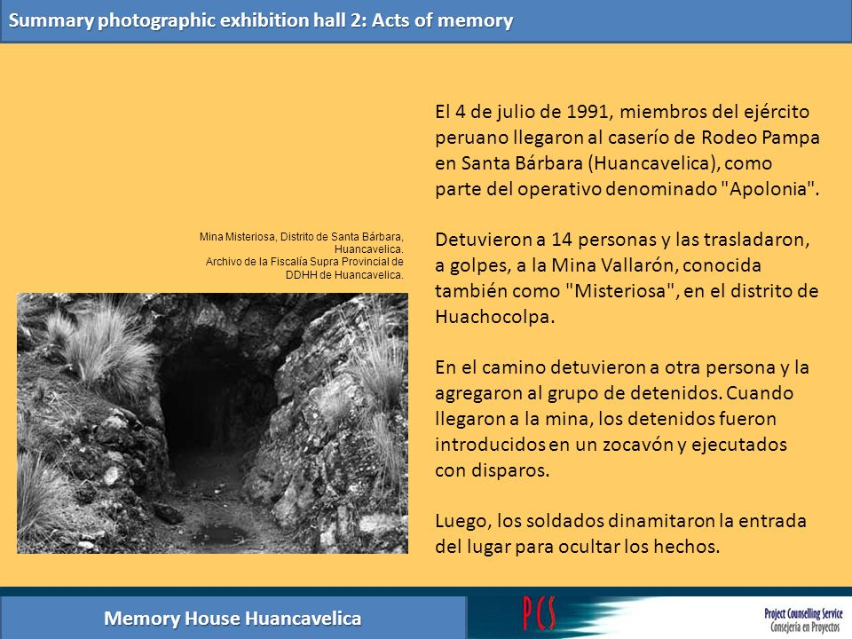 Memory House Huancavelica Summary photographic exhibition hall 2: Acts of memory Mina Misteriosa, Distrito de Santa Bárbara, Huancavelica. Archivo de