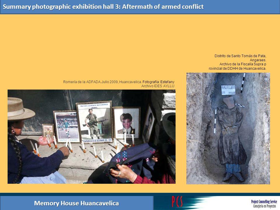 Memory House Huancavelica Summary photographic exhibition hall 3: Aftermath of armed conflict Distrito de Santo Tomás de Pata, Angaraes. Archivo de la