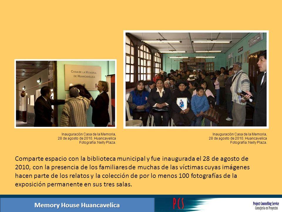 Memory House Huancavelica Comparte espacio con la biblioteca municipal y fue inaugurada el 28 de agosto de 2010, con la presencia de los familiares de