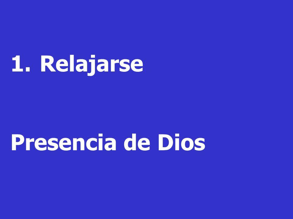 1.Relajarse Presencia de Dios