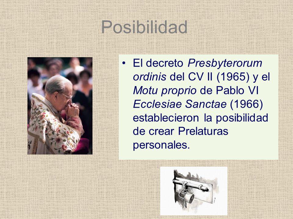 Posibilidad El decreto Presbyterorum ordinis del CV II (1965) y el Motu proprio de Pablo VI Ecclesiae Sanctae (1966) establecieron la posibilidad de c