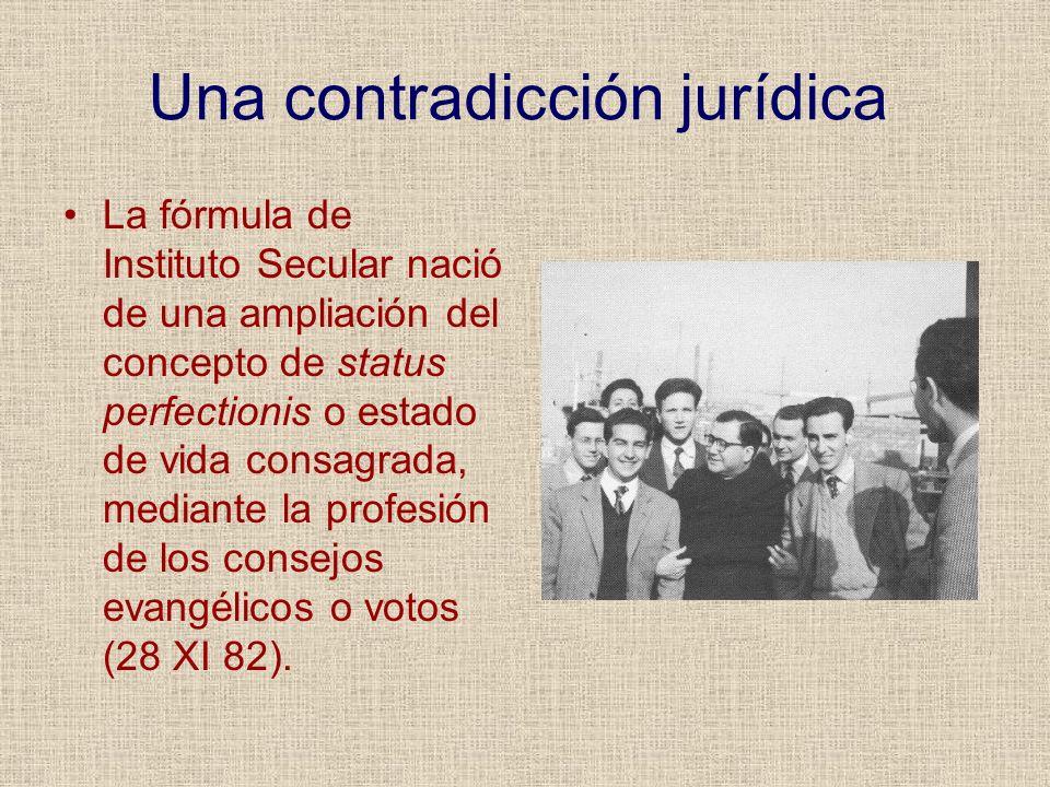 Una contradicción jurídica La fórmula de Instituto Secular nació de una ampliación del concepto de status perfectionis o estado de vida consagrada, me