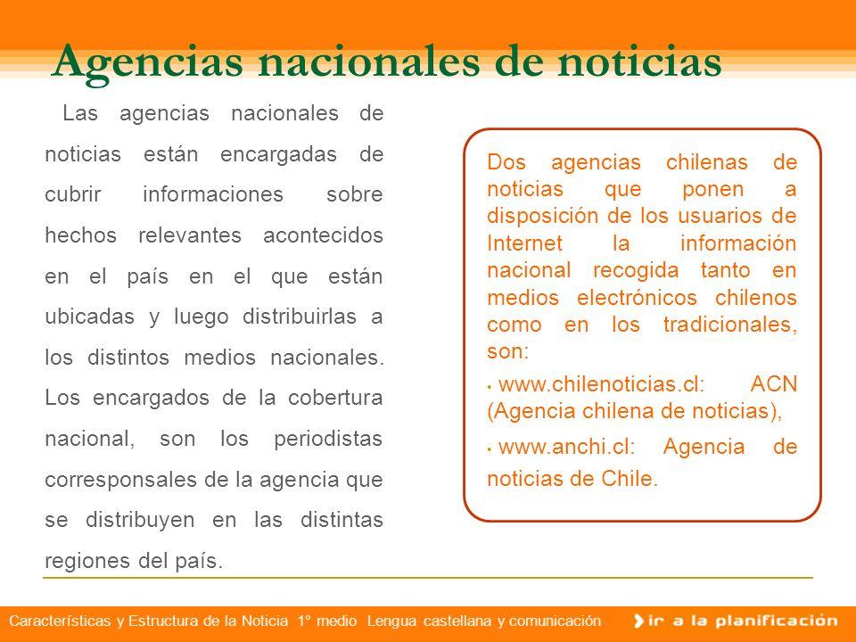 Características y Estructura de la Noticia 1° medio Lengua castellana y comunicación Recopilando información Para la confección y publicación de una n