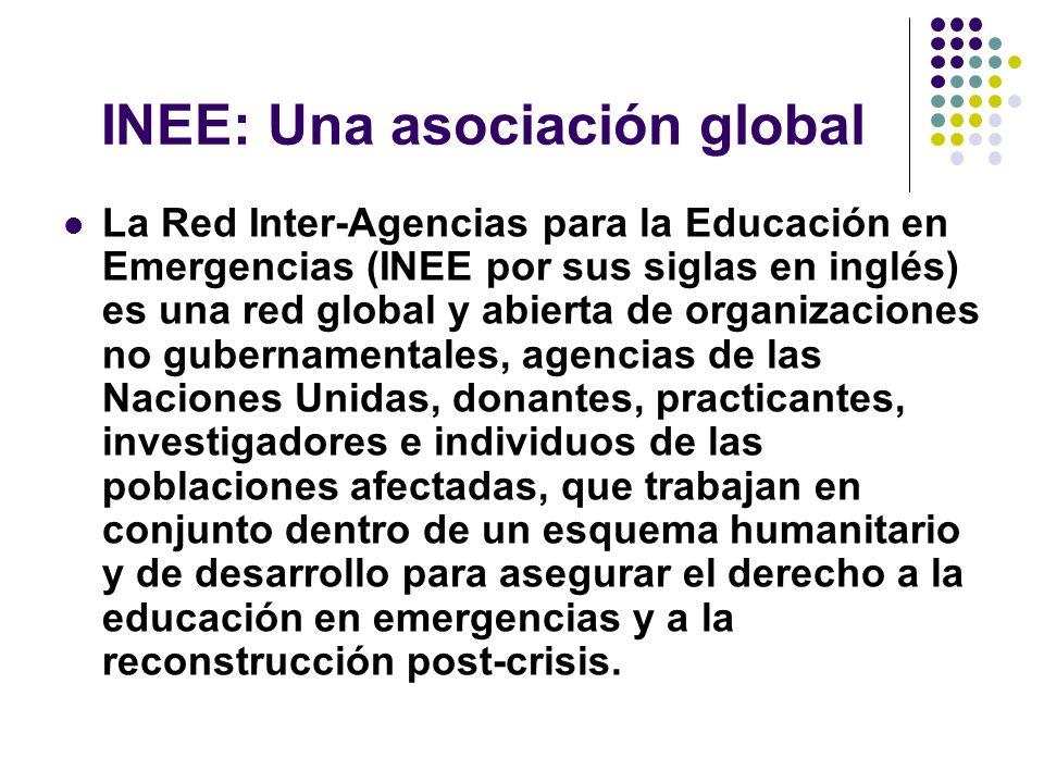 INEE: Una asociación global La Red Inter-Agencias para la Educación en Emergencias (INEE por sus siglas en inglés) es una red global y abierta de organizaciones no gubernamentales, agencias de las Naciones Unidas, donantes, practicantes, investigadores e individuos de las poblaciones afectadas, que trabajan en conjunto dentro de un esquema humanitario y de desarrollo para asegurar el derecho a la educación en emergencias y a la reconstrucción post-crisis.
