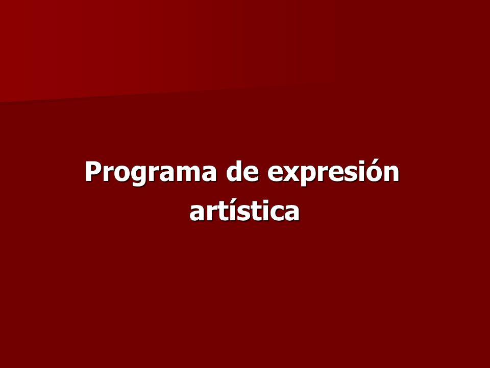 Programa de expresión Programa de expresión artística artística