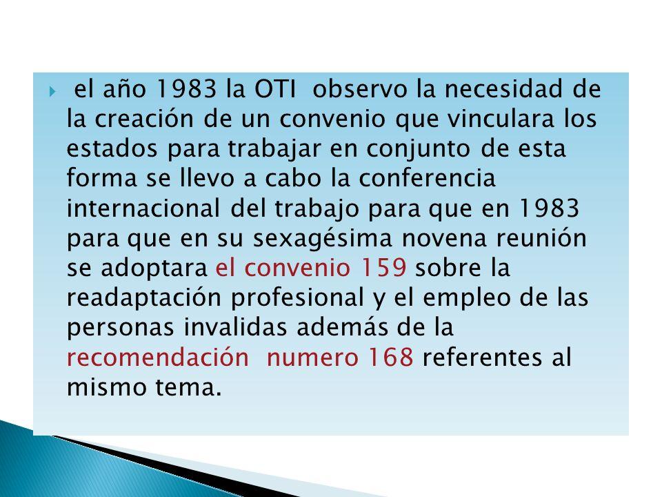 el año 1983 la OTI observo la necesidad de la creación de un convenio que vinculara los estados para trabajar en conjunto de esta forma se llevo a cab