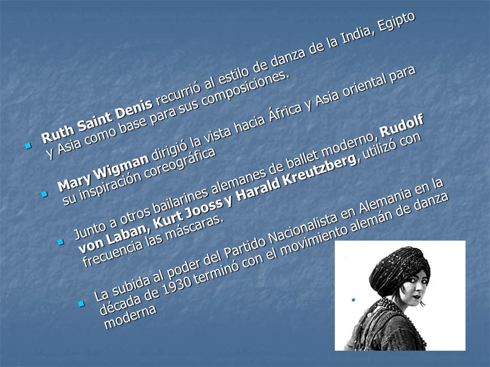 Ruth Saint Denis recurrió al estilo de danza de la India, Egipto y Asia como base para sus composiciones. Ruth Saint Denis recurrió al estilo de danza