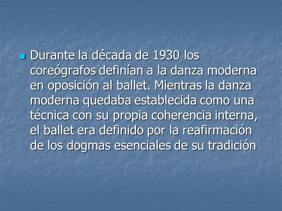 El tercer periodo de la danza moderna empezó cuando terminó la II Guerra Mundial en 1945.