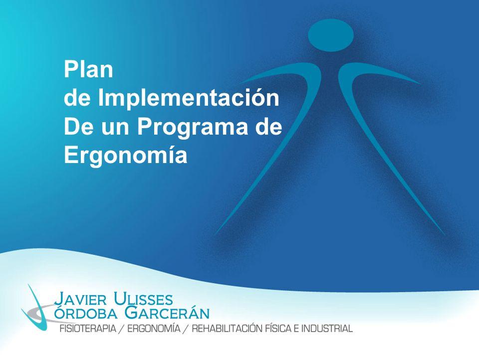 Plan de Implementación De un Programa de Ergonomía