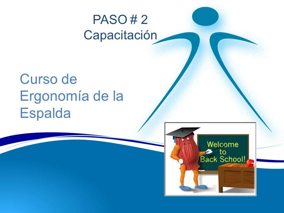 Curso de Ergonomía de la Espalda PASO # 2 Capacitación