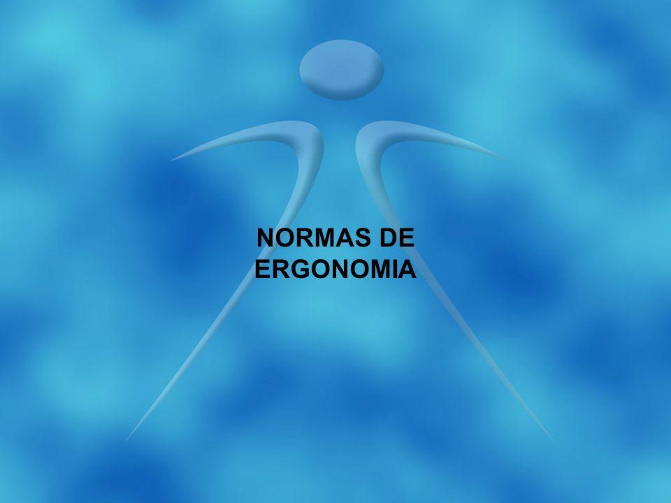 NORMAS DE ERGONOMIA
