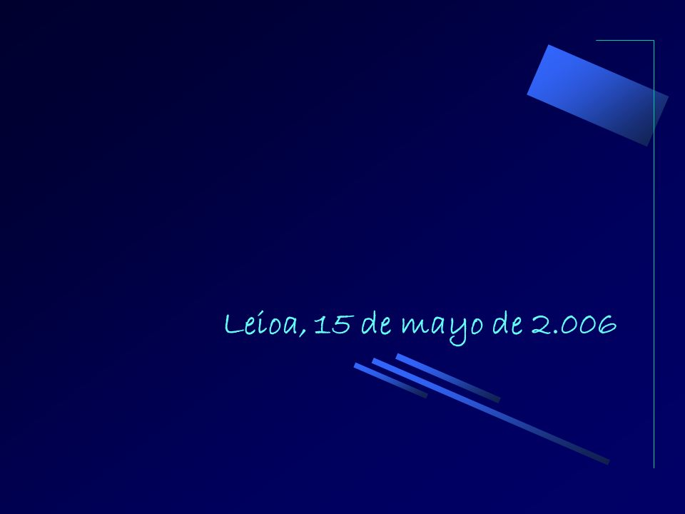 Leioa, 15 de mayo de 2.006