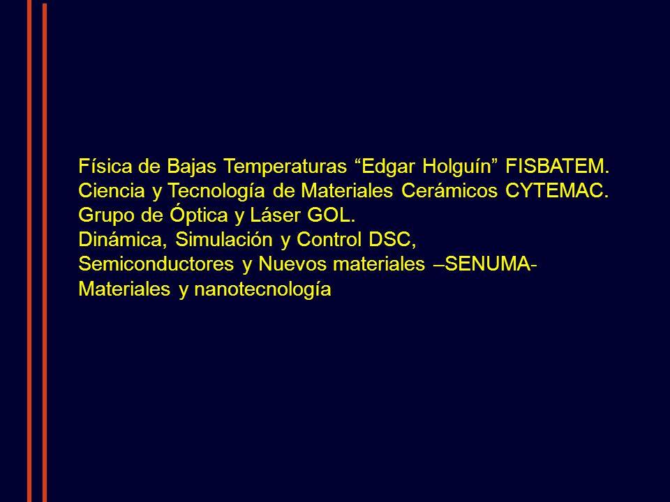 Física de Bajas Temperaturas Edgar Holguín FISBATEM.