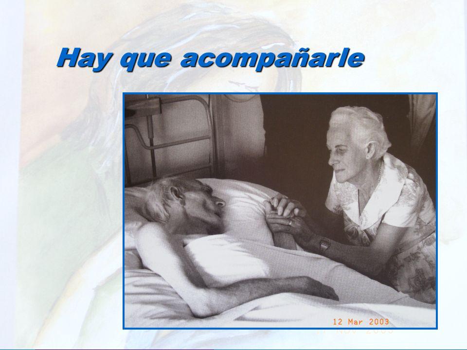 UMP Hospital San Juan de Dios (Santurce-Vizcaya). 2000 Hay que acompañarle