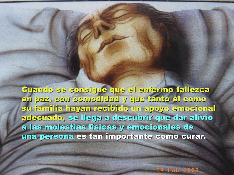 UMP Hospital San Juan de Dios (Santurce-Vizcaya). 2000 Cuando se consigue que el enfermo fallezca en paz, con comodidad y que tanto él como su familia
