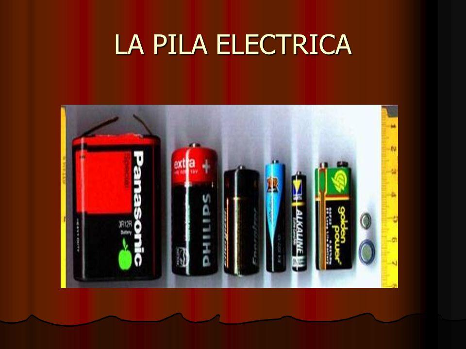 LA PILA ELECTRICA