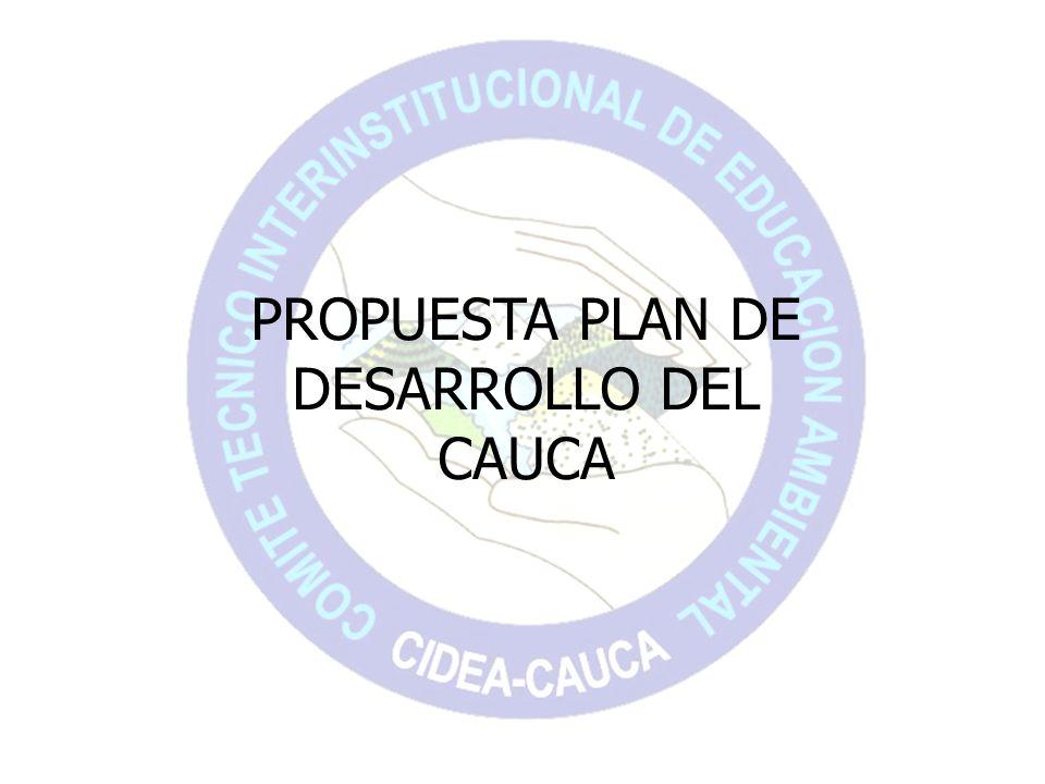 PROPUESTA PLAN DE DESARROLLO DEL CAUCA