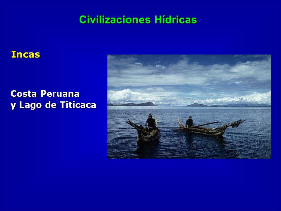 Civilizaciones Hídricas Incas Costa Peruana y Lago de Titicaca