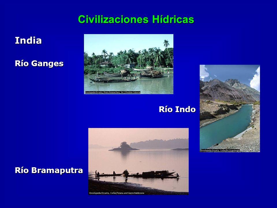 Civilizaciones Hídricas India Río Ganges Río Indo Río Bramaputra