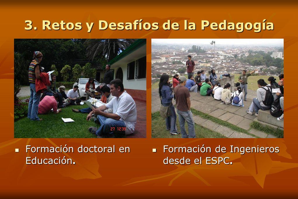 3. Retos y Desafíos de la Pedagogía Formación doctoral en Educación.