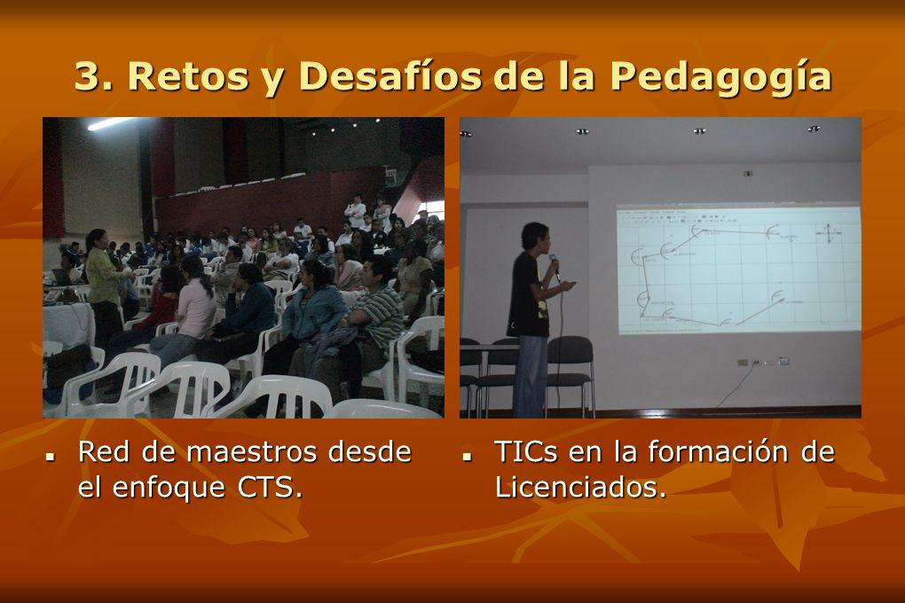 3. Retos y Desafíos de la Pedagogía Red de maestros desde el enfoque CTS.