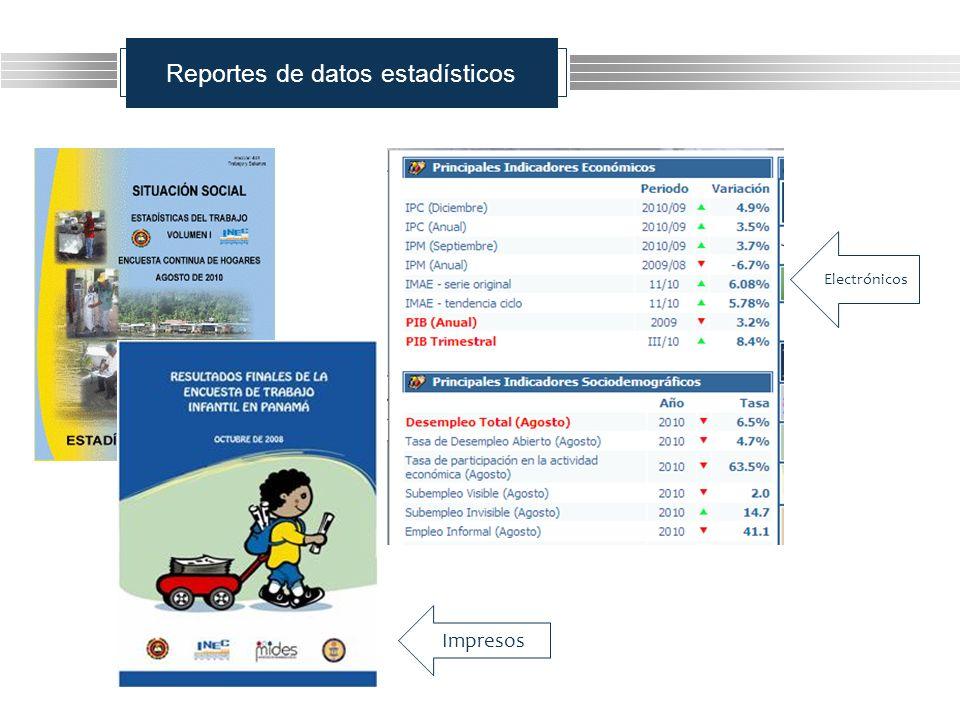 Reportes de datos estadísticos Impresos Electrónicos