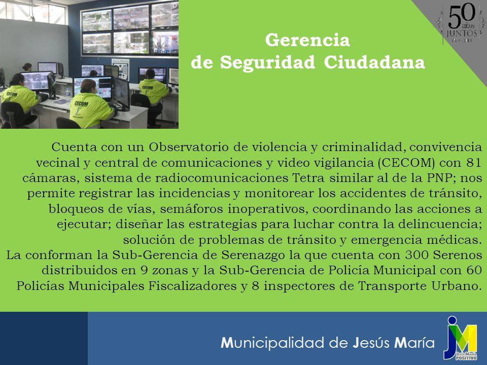 M unicipalidad de J esús M aría SERENOS Y POLICIAS MUNICIPALESBRIGADA CANINA GRUPO DE INTERVENCIÓN RÁPIDACENTRO DE COMUNICACIONES