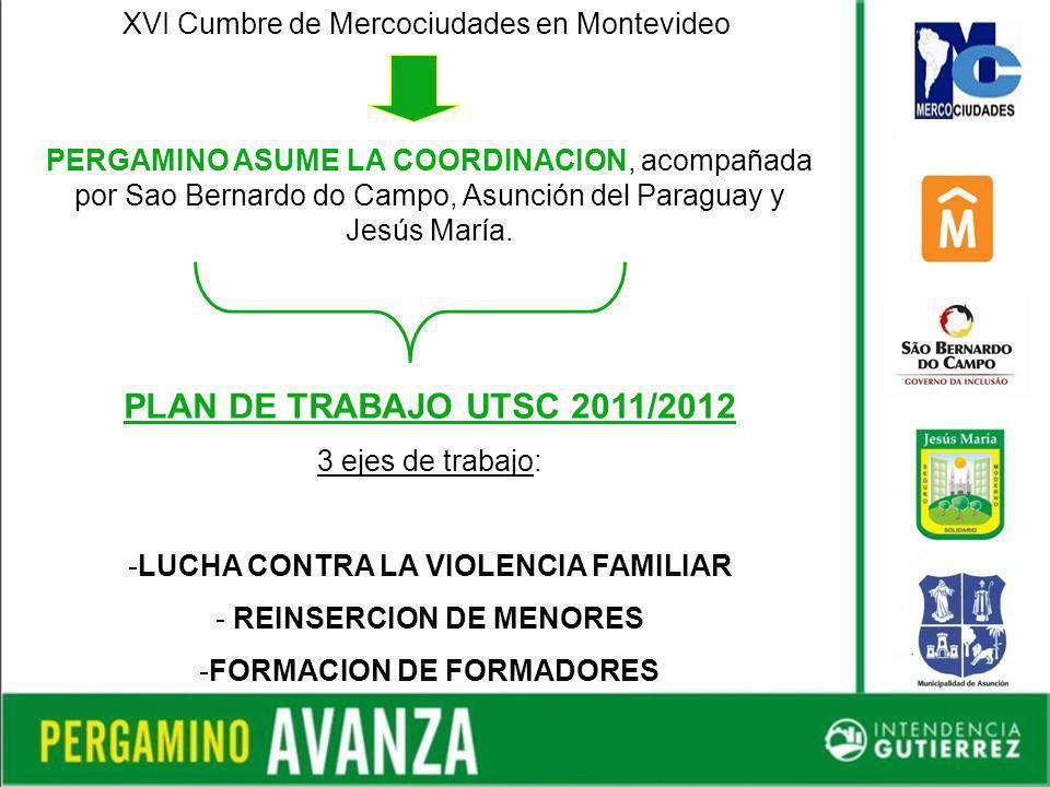 XVI Cumbre de Mercociudades en Montevideo PERGAMINO ASUME LA COORDINACION, acompañada por Sao Bernardo do Campo, Asunción del Paraguay y Jesús María.